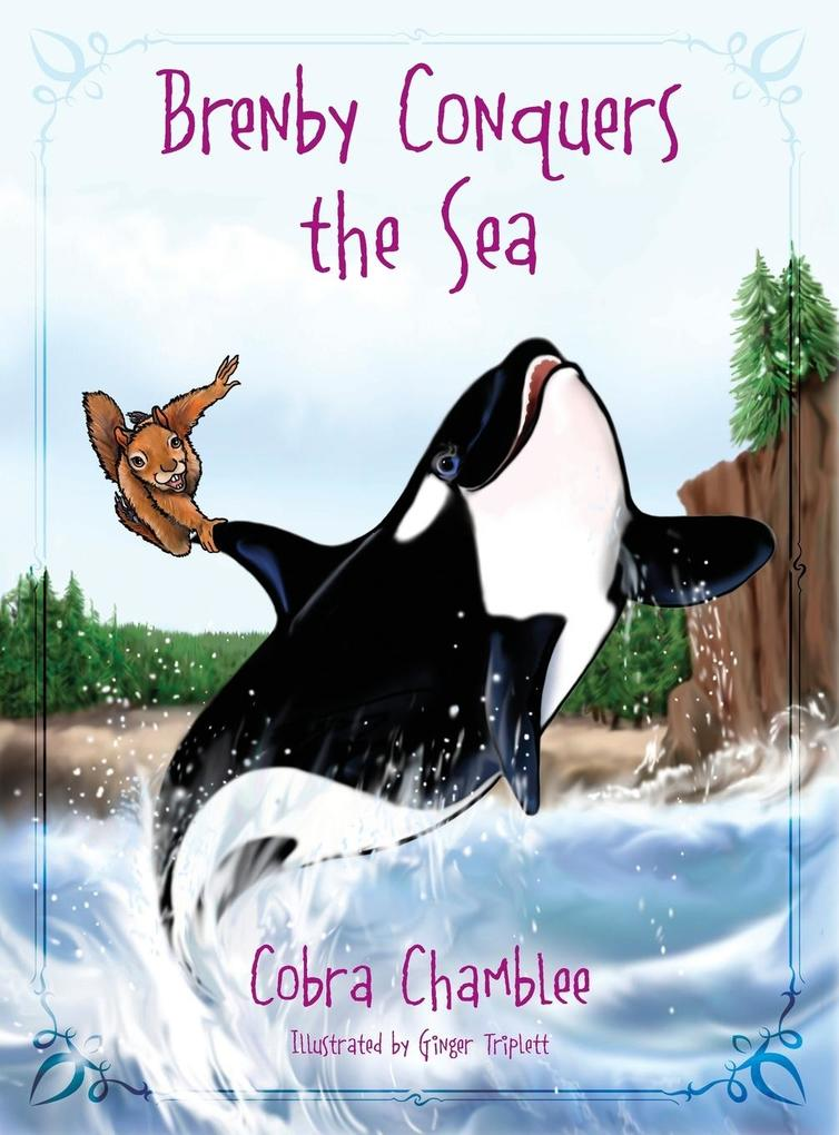 Brenby Conquers the Sea als Buch (gebunden)