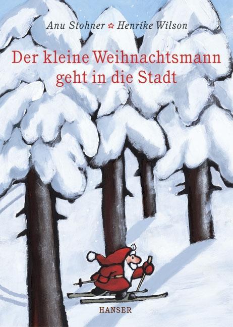 Der kleine Weihnachtsmann geht in die Stadt als Buch (gebunden)