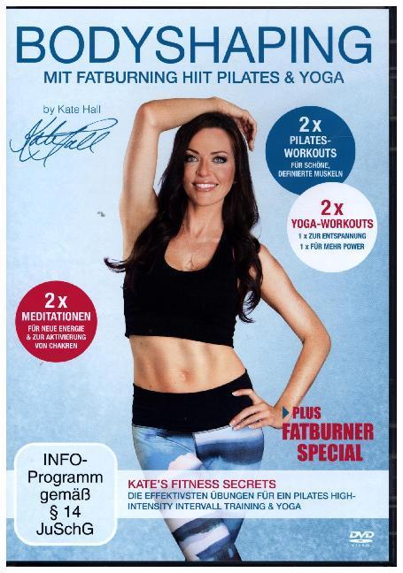 Bodyshaping - Mit Fatburning HIIT Pilates & Yoga als DVD