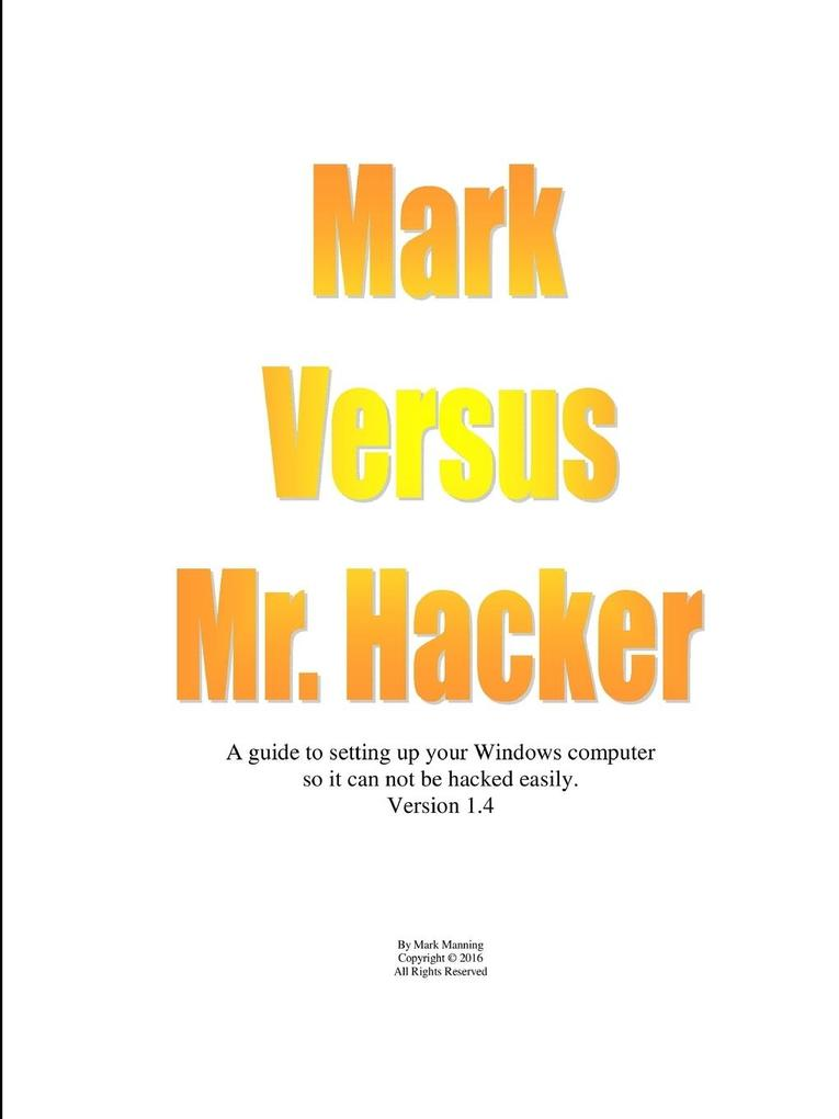 Mark Versus Mr. Hacker als Taschenbuch