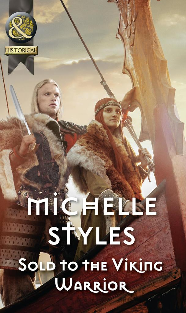 Sold To The Viking Warrior (Mills & Boon Historical) als eBook epub