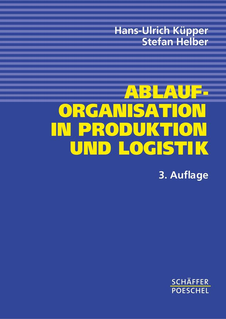 Ablauforganisation in Produktion und Logistik als Buch (kartoniert)