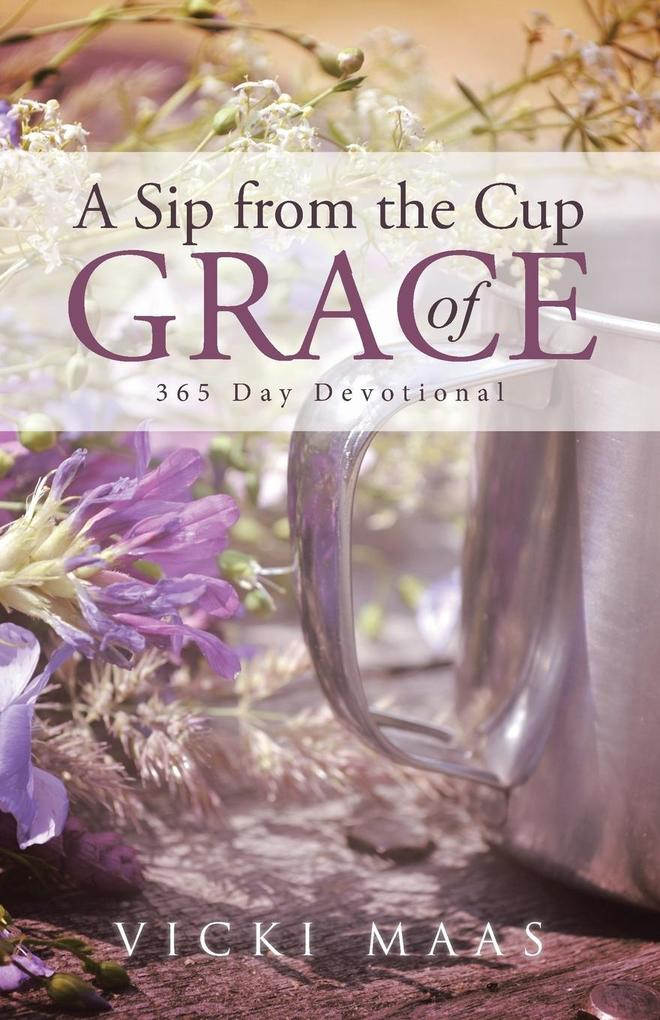 A Sip from the Cup of Grace als Taschenbuch