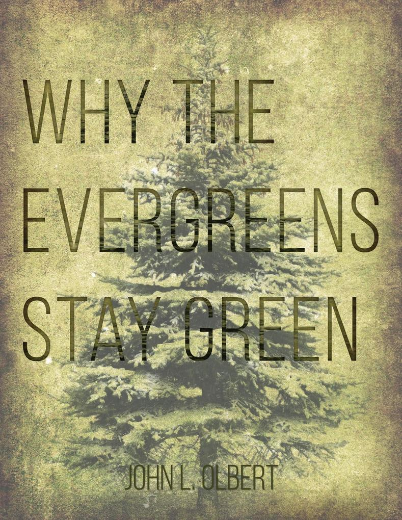 Why the Evergreens Stay Green als eBook epub