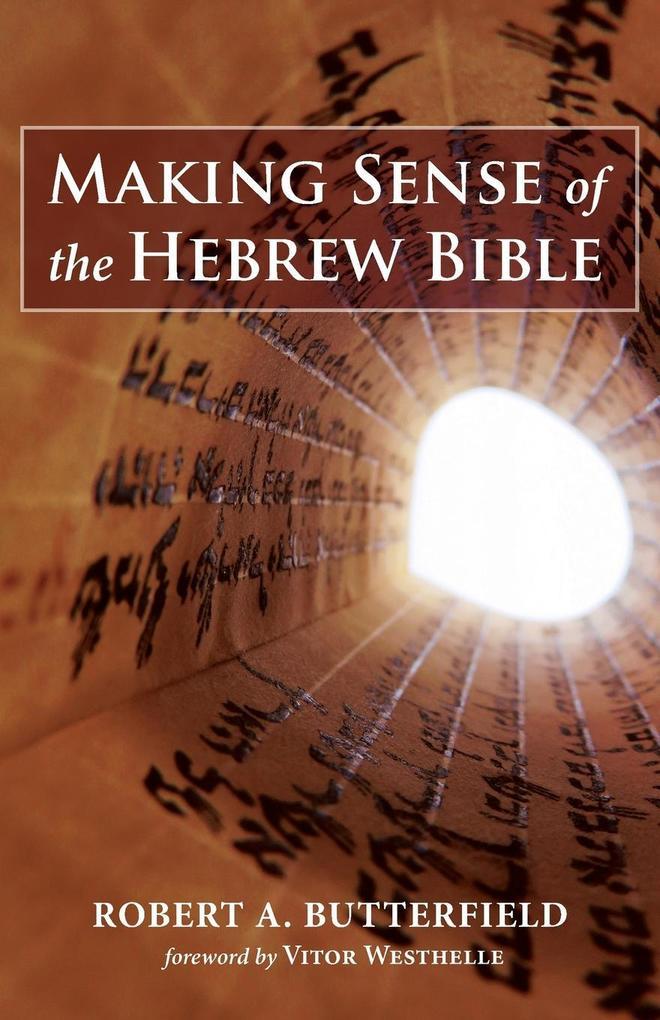 Making Sense of the Hebrew Bible als Taschenbuch