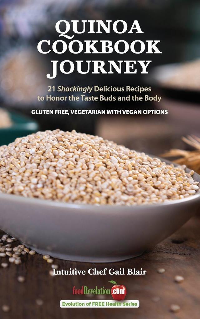 Quinoa Cookbook Journey als Buch (gebunden)