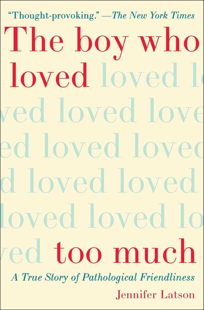 The Boy Who Loved Too Much als eBook epub