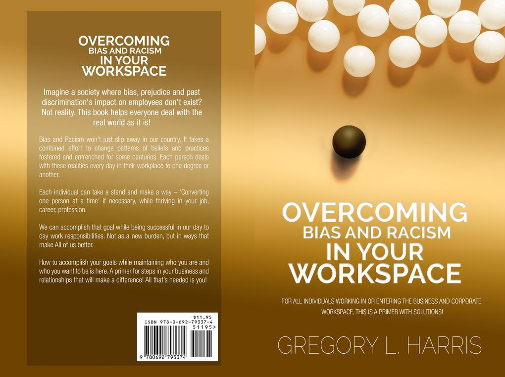 Overcoming Bias and Racism in Your Workplace: A Primer for Minorities in the Business World als eBook epub