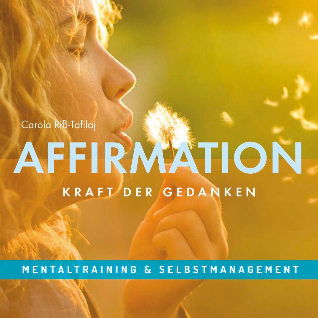 Affirmation - Kraft der Gedanken als Hörbuch Download