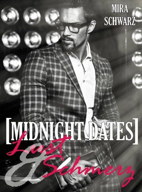 Midnight Dates: Lust & Schmerz als eBook epub