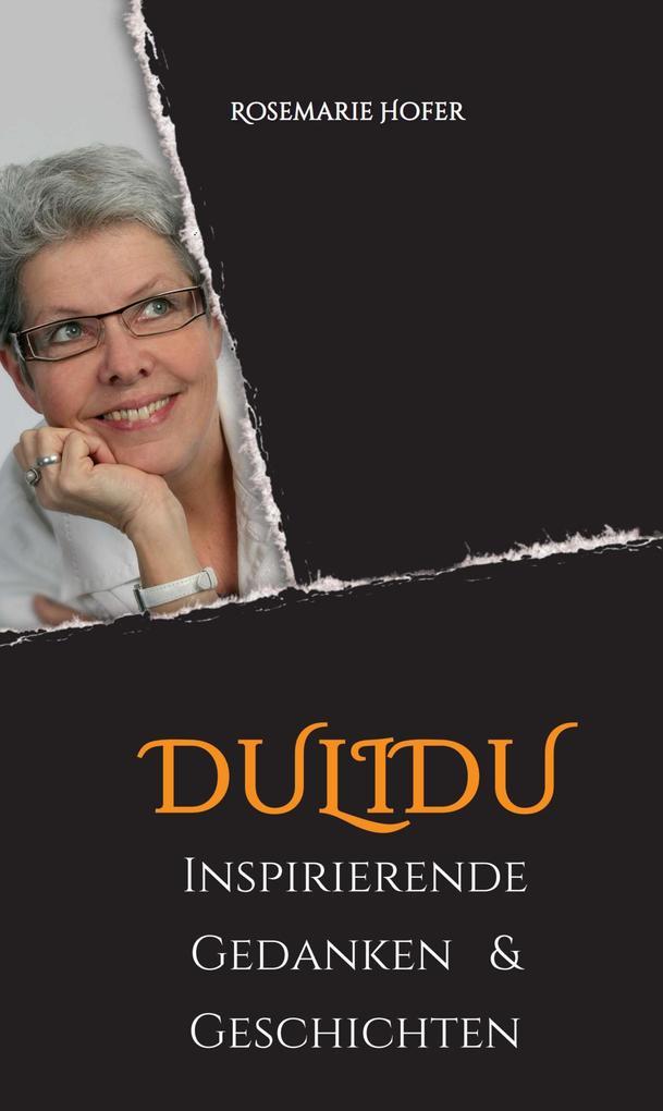 DULIDU - Inspirierende Gedanken & Geschichten als eBook epub