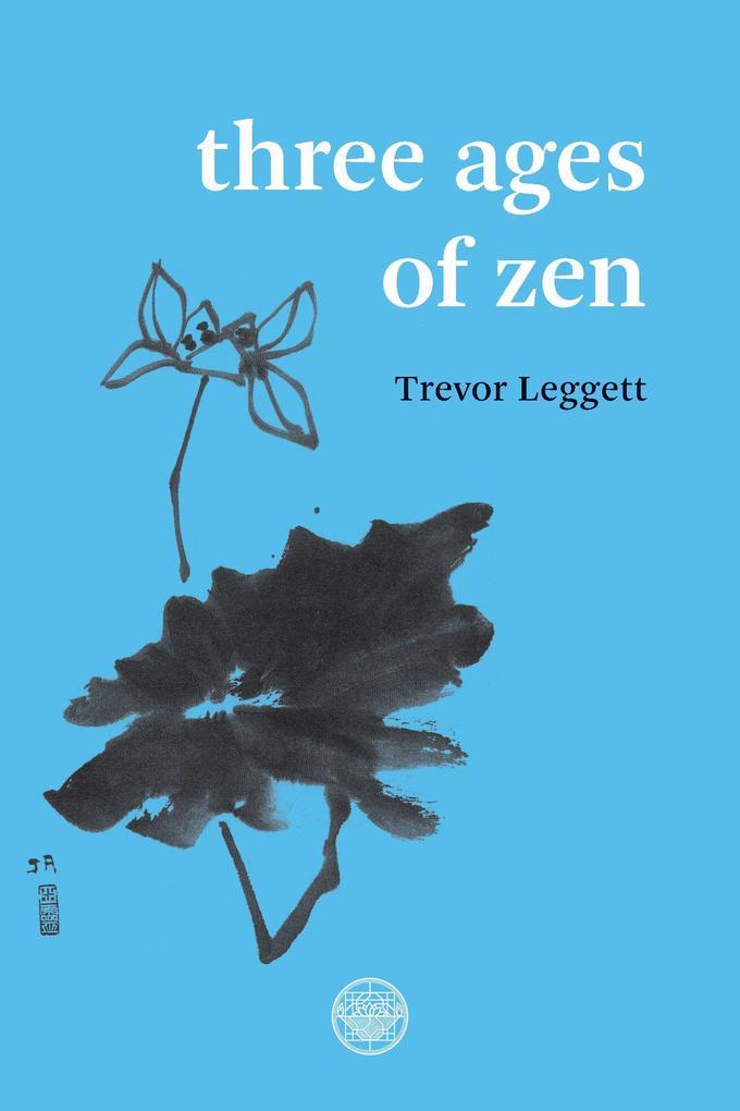 Three Ages Of Zen als Taschenbuch