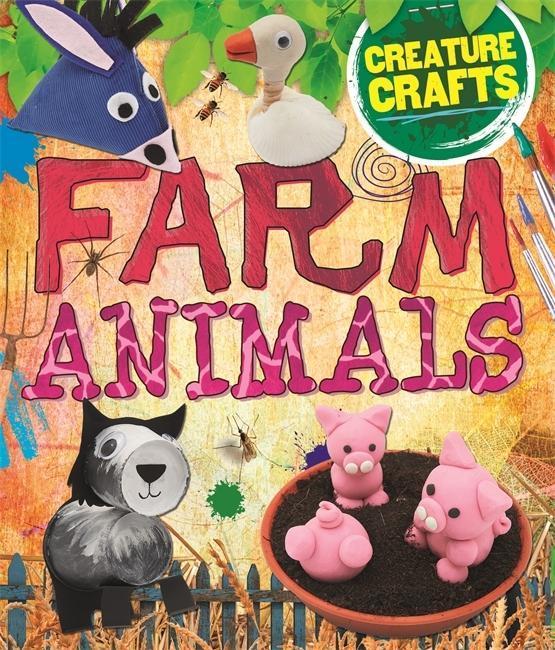 Creature Crafts: Farm Animals als Taschenbuch