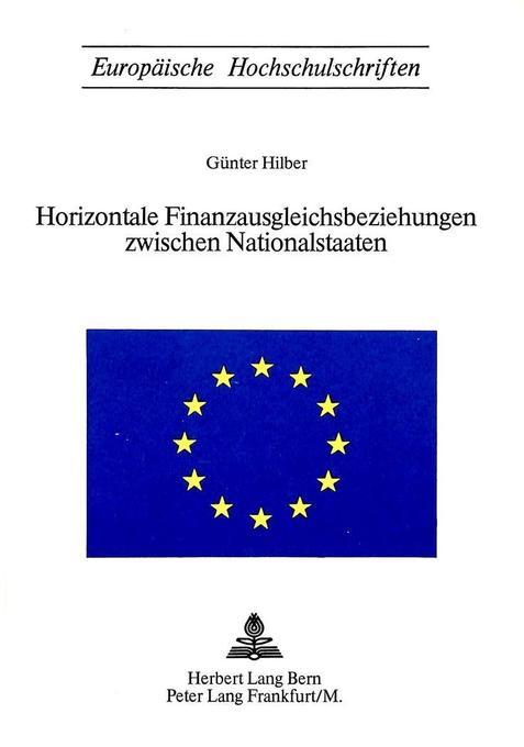 Horizontale Finanzausgleichsbeziehungen zwischen Nationalstaaten als Buch (kartoniert)