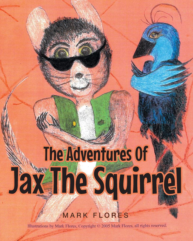 The Adventures Of Jax The Squirrel als Buch (kartoniert)