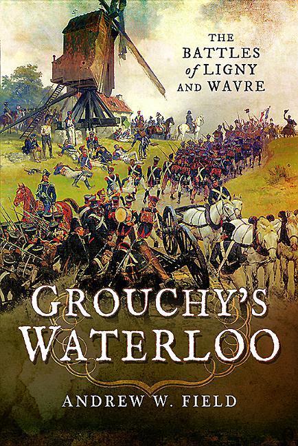 Grouchy's Waterloo als Buch (gebunden)