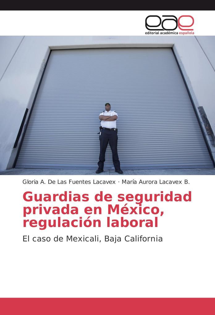 Guardias de seguridad privada en México, regulación laboral als Buch (kartoniert)