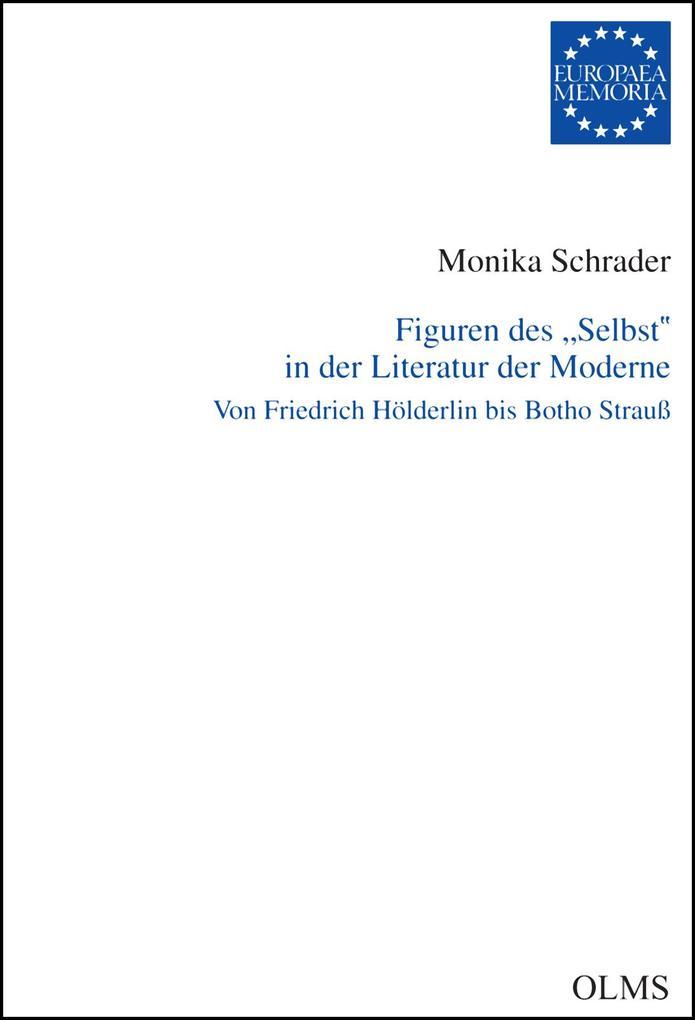Figuren des 'Selbst' in der Literatur der Moderne als eBook pdf