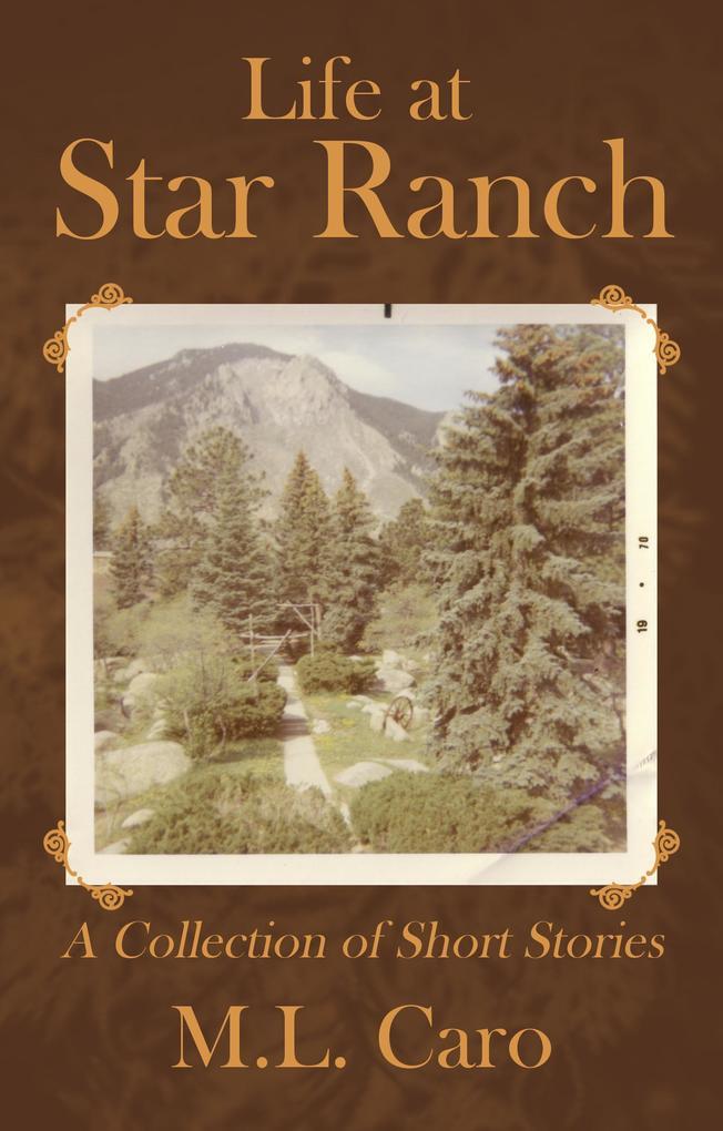 Life at Star Ranch als eBook epub