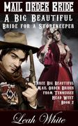 A Big Beautiful Bride for a Storekeeper (Mail Order Bride)