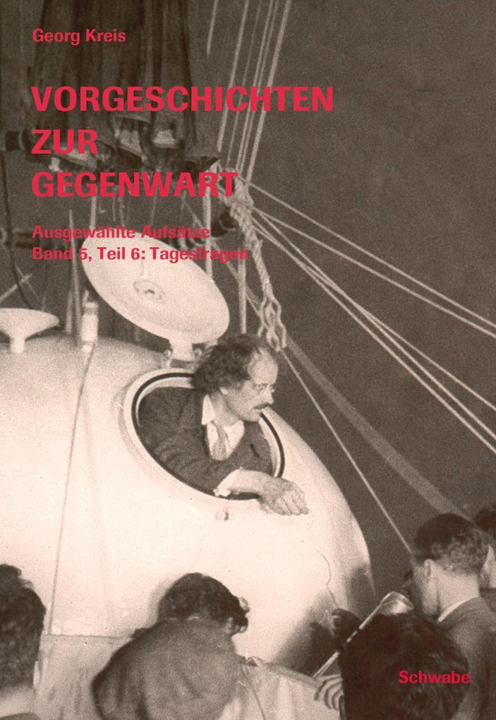 Geschichten zur Gegenwart - Ausgewählte Aufsätze Band 5, Teil 6: Tagesfragen als eBook epub