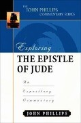 Exploring the Epistle of Jude: An Expository Commentary