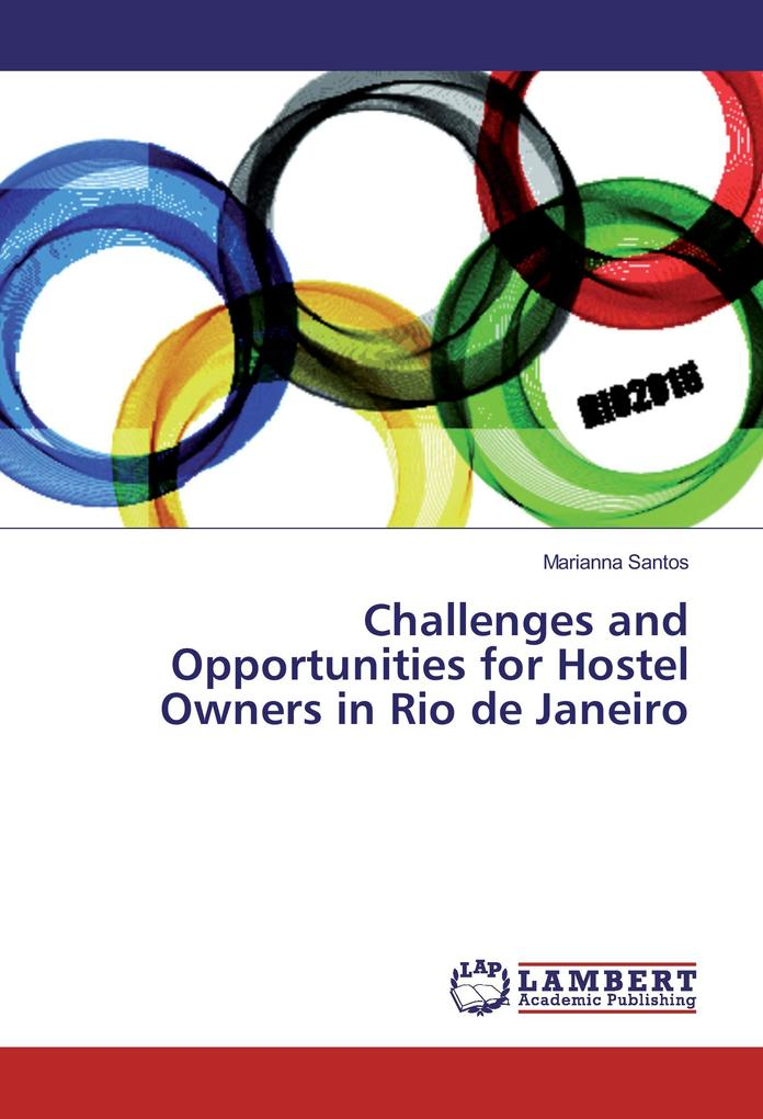 Challenges and Opportunities for Hostel Owners in Rio de Janeiro als Buch (kartoniert)