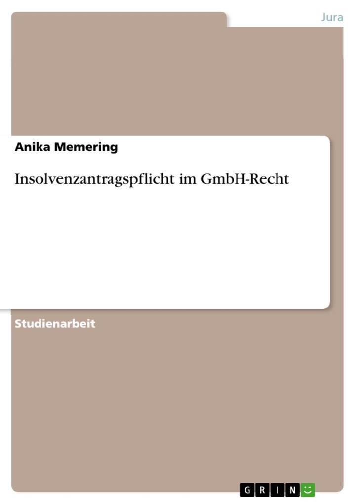 Insolvenzantragspflicht im GmbH-Recht als eBook epub