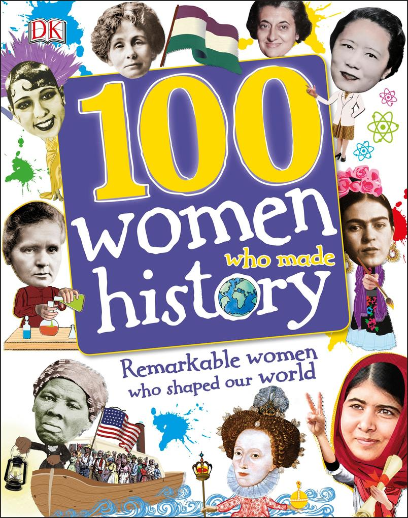 100 Women Who Made History als eBook pdf