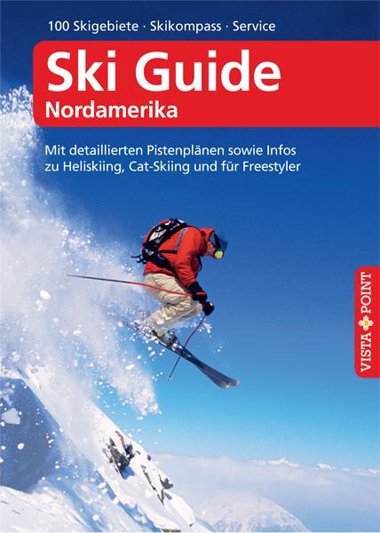 Ski Guide Nordamerika - VISTA POINT Reiseführer A bis Z als Buch (kartoniert)