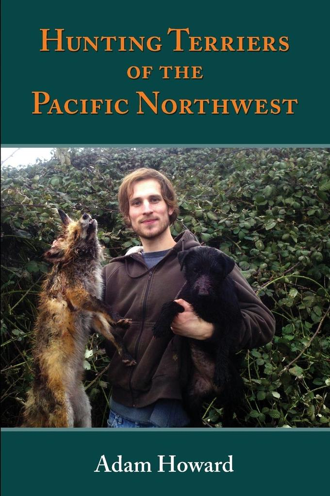 Hunting Terriers of the Pacific Northwest als Taschenbuch