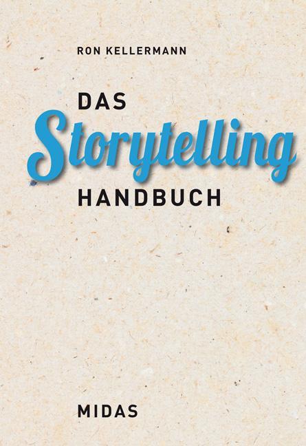 Das Storytelling-Handbuch als Buch (gebunden)