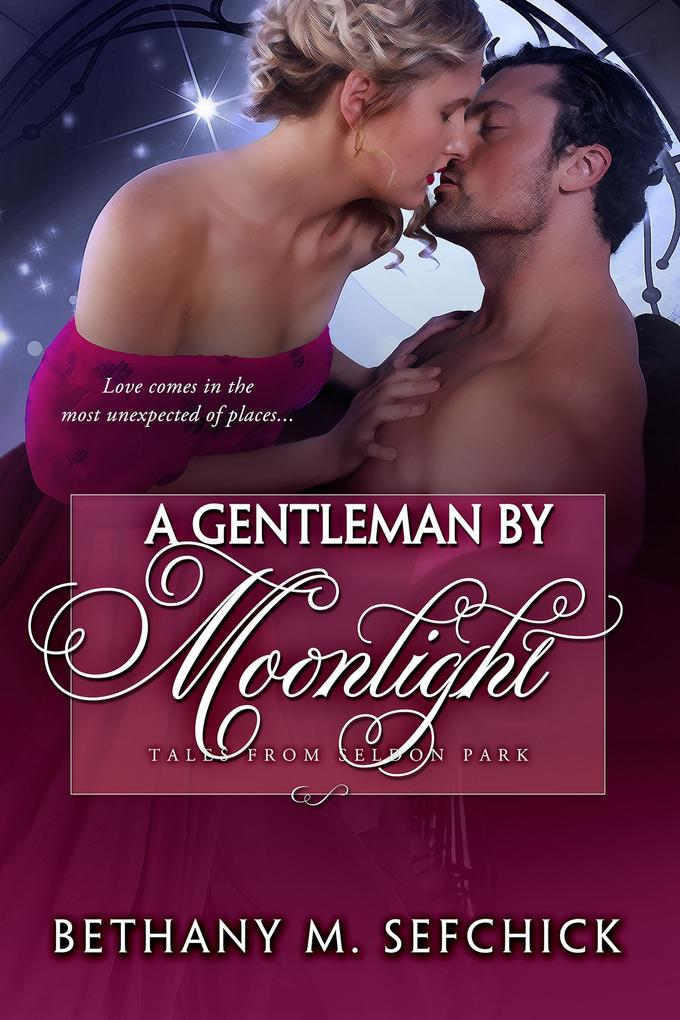 A Gentleman By Moonlight (Tales From Seldon Park, #10) als eBook epub