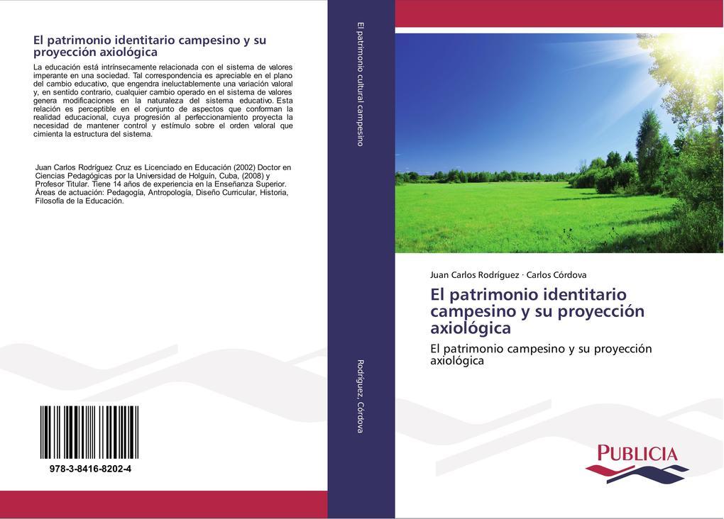 El patrimonio identitario campesino y su proyección axiológica als Buch (kartoniert)