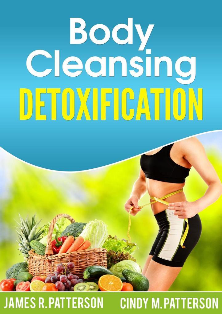 Body Cleansing Detoxification als eBook epub