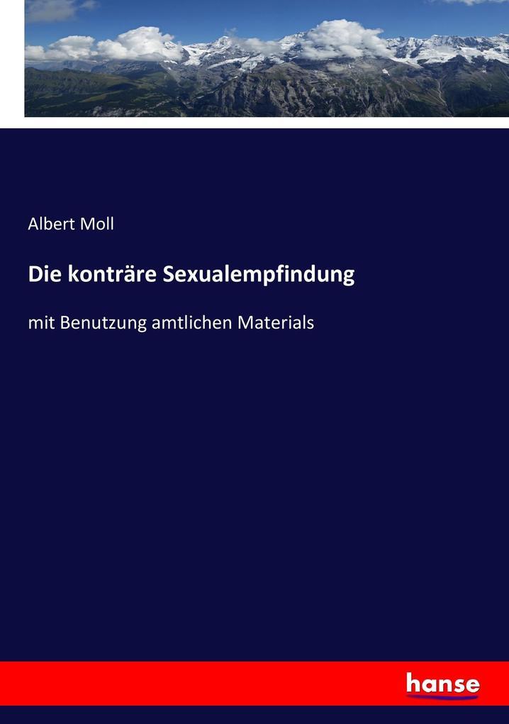 Die konträre Sexualempfindung als Buch (kartoniert)