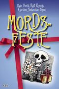 Mords-Feste. Bd.1