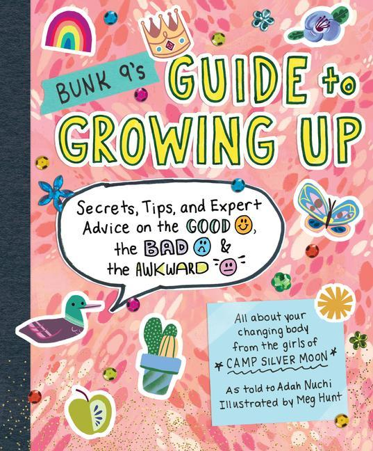 Bunk 9's Guide to Growing Up: Secrets, Tips, and Expert Advice on the Good, the Bad, and the Awkward als Taschenbuch