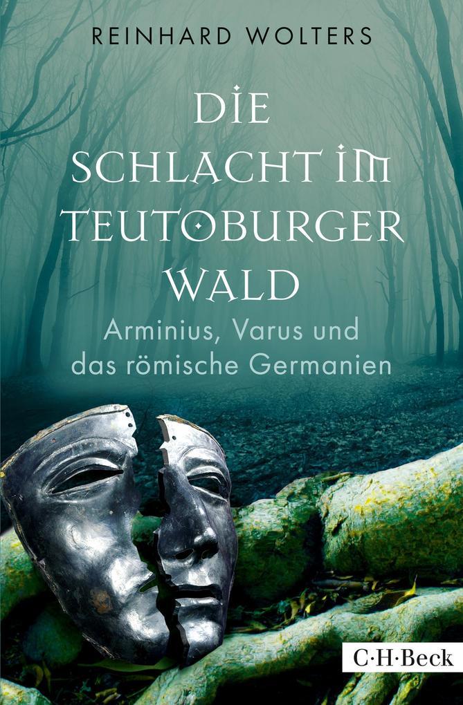 Die Schlacht im Teutoburger Wald als eBook epub