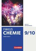 Fokus Chemie 9./10. Schuljahr - Alle Schulformen Berlin/Brandenburg - Arbeitsheft
