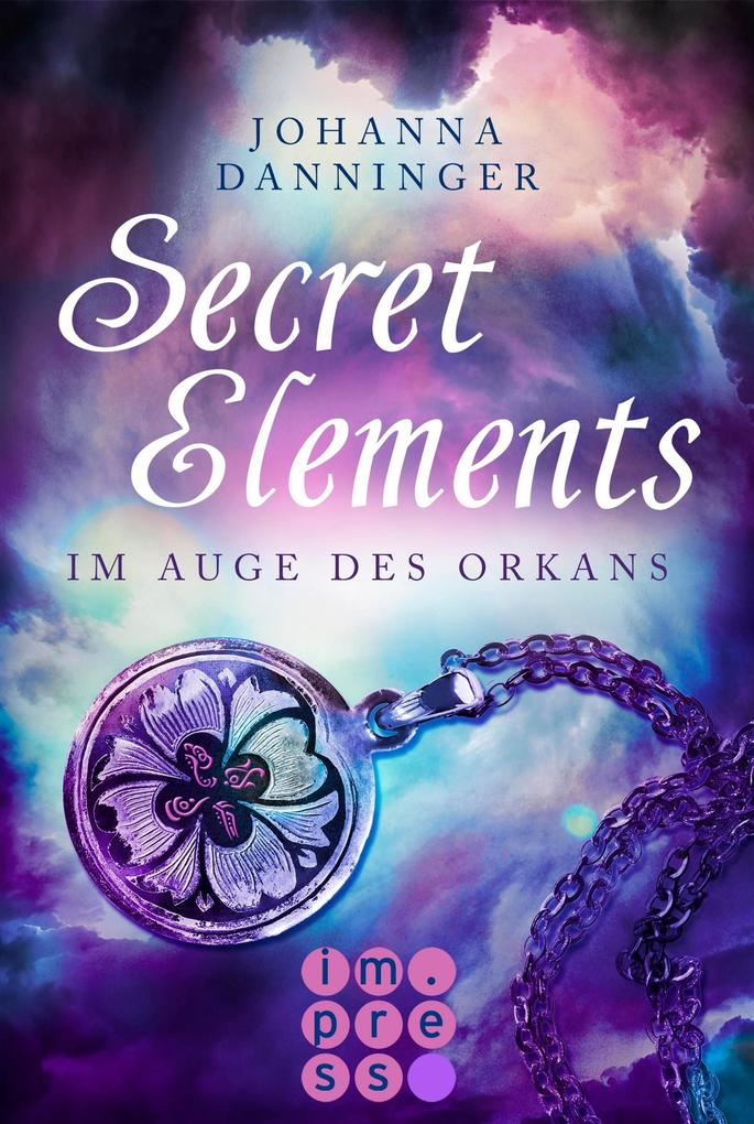 Secret Elements 3: Im Auge des Orkans als eBook epub