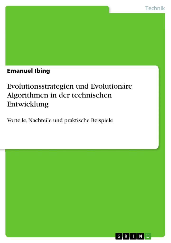 Evolutionsstrategien und Evolutionäre Algorithmen in der technischen Entwicklung als eBook pdf
