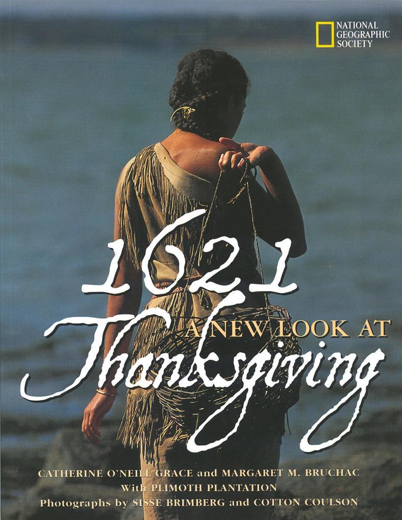 1621: A New Look at Thanksgiving als Taschenbuch