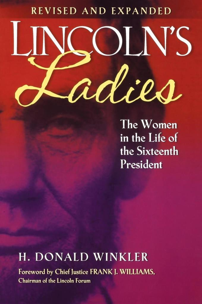 Lincoln's Ladies: The Women in the Life of the Sixteenth President als Taschenbuch