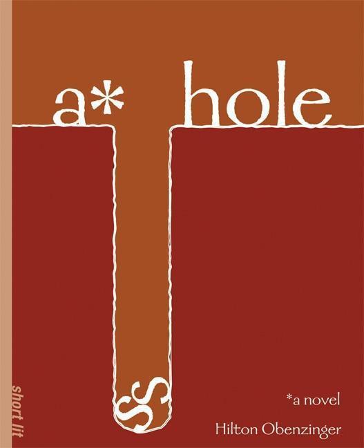 A*hole als Taschenbuch