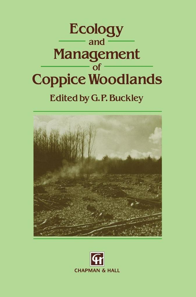 Ecology and Management of Coppice Woodlands als Buch (gebunden)