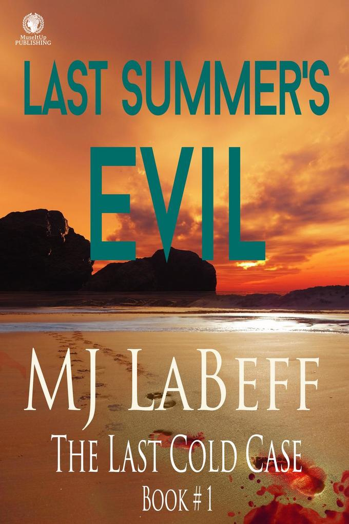 Last Summer's Evil (The Last Cold Case) als eBook epub