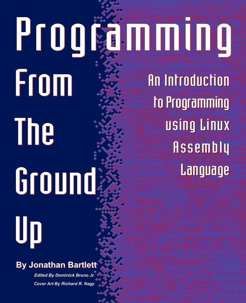 Programming from the Ground Up als Buch (kartoniert)