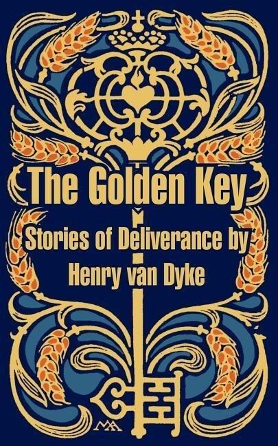 The Golden Key: Stories of Deliverance als Taschenbuch