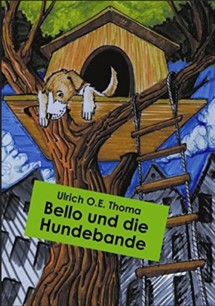 Bello und die Hundebande als eBook epub